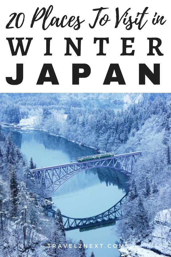 20 Places To Visit in Winter in Japan