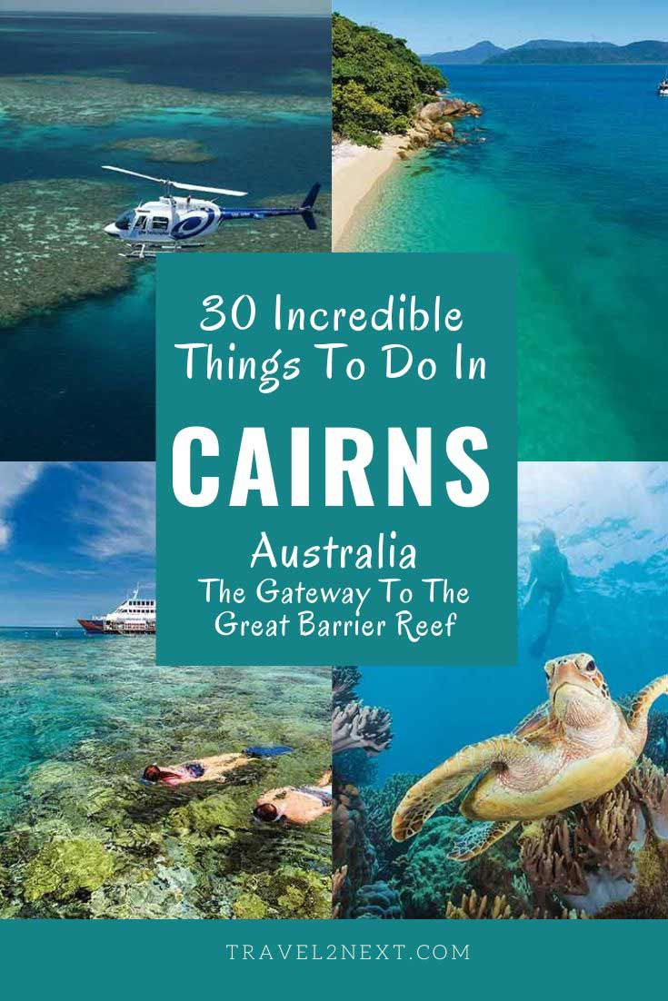 30 Amazing Things To Do In Cairns